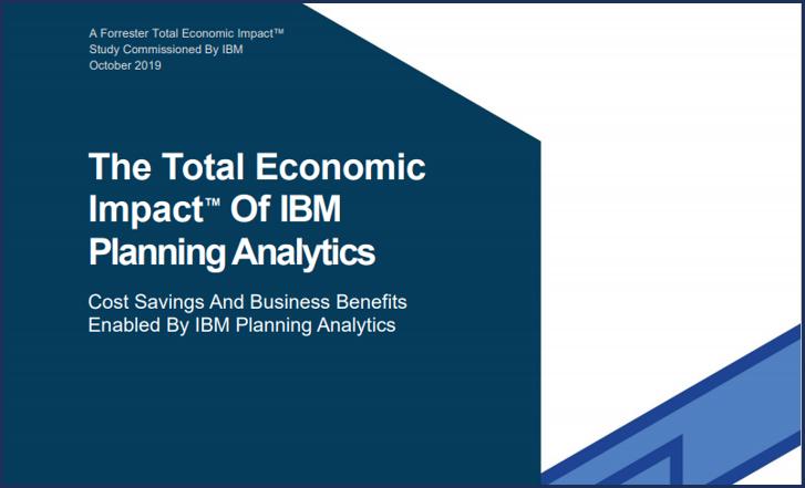 Total Economic Impact™ of IBM Planning Analytics