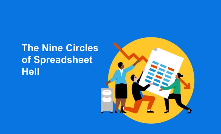 Nine Circles of Spreadsheet Hell