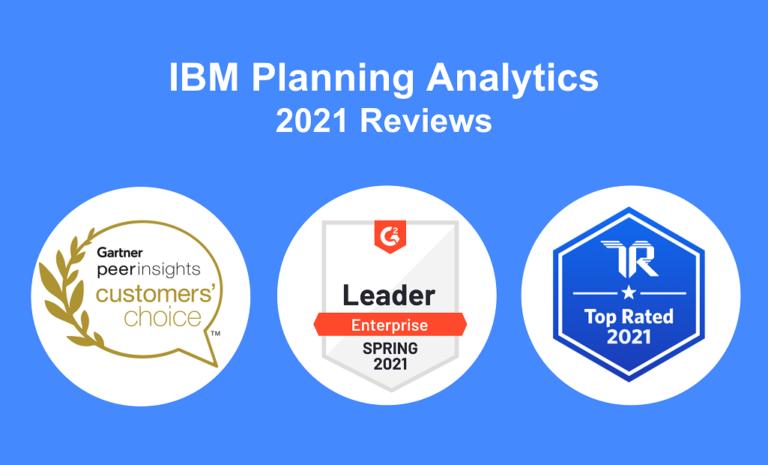 IBM Planning Analytics – 2021 Reviews from Gartner, G2 and Trust Radius